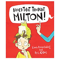 Hold That Thought Milton! - Hardcover