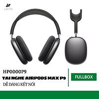 Tai Nghe Headphone LANITH Air Max P9 - HP000P9 - Tai Nghe Chụp Tai Bluetooth Không Dây Chống Ồn Hiệu Quả - Sử Dụng Cho Tất Cả Các Hệ Điều Hành - Hàng Nhập Khẩu