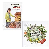 Bộ 2 cuốn sách khám phá đôi nét ẩm thực Việt Nam: Việt Nam Miền Ngon - Món Ngon Và Gia Vị Cảm Xúc
