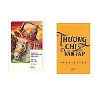 Combo 2 cuốn sách: Hoàng Lê Nhất Thống Chí + Thương chi văn tập
