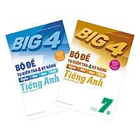 Combo Big 4 Bộ Đề Tự Kiểm Tra 4 Kỹ Năng Nghe - Nói - Đọc - Viết (Cơ Bản Và Nâng Cao) Tiếng Anh Lớp 7 (2 Tập)