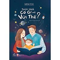 Sách Nuôi dạy trẻ Trong sách có gì mà vui thế