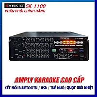 Amply Bluetooth SANKIO SK-1100 - Amplifier Karaoke gia đình 8 sò Nhật lớn, Nút chỉnh nhôm, Quạt gió làm mát - Đèn nháy cực đỉnh - Hàng chính hãng cao cấp