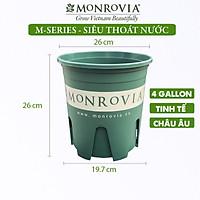 Chậu nhựa trồng cây MONROVIA 4 Gallon, Dòng M-Series, chậu trồng cây, chậu cây cảnh mini, để bàn, treo ban công, treo tường, cao cấp, chính hãng thương hiệu MONROVIA