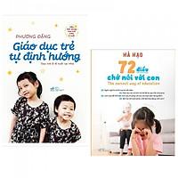 Combo 2 cuốn Giáo Dục Trẻ Tự Định Hướng + 72 Điều Chớ Nói Với Con ( Tặng kèm bookmark PD)