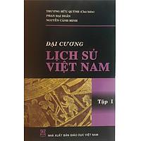 Đại Cương Lịch Sử Việt Nam Tập 1