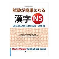 Để Kỳ Thi Tiếng Nhật Trở Nên Đơn Giản - Kanji N5