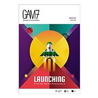 GAM7 Book No.8 Launching - Để Kích Hoạt Chiến Dịch Marketing Bùng Nổ