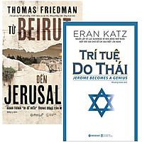 Combo Sách : Từ Beirut Đến Jerusalem + Trí Tuệ Do Thái