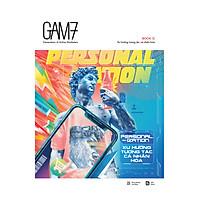 Gam7 Book No.12 Personalization - Xu Hướng Tương Tác Cá Nhân Hóa