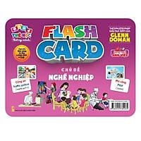 Flash card Theo phương pháp giáo dục sớm của Glenn Doman – Thẻ học thông minh (song ngữ Anh Việt) - Chủ đề: Nghề nghiệp