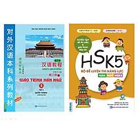 Combo 2 Cuốn: Giáo Trình Hán Ngữ 5 Và Bộ Đề Luyện Thi Năng Lực Hán Ngữ HSK 5 (Tặng Thẻ Video Hướng Dẫn Luyện Thi HSK 5 Qua Video) (Học Kèm App: MCBooks Application)