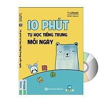 10 PHÚT TỰ HỌC TIẾNG TRUNG MỖI NGÀY + DVD tài liệu