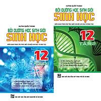Combo Bồi Dưỡng Học Sinh Giỏi Sinh Học Lớp 12 (Tập 1+Tập 2)