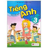 Tiếng Anh 3 - Tập 1 - Sách Học Sinh (2021)
