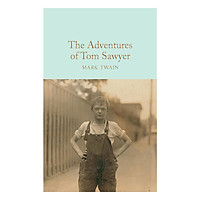 Macmillan Collector's Library: The Adventures of Tom Sawyer (Hardcover)