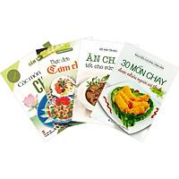 Combo 4 Cuốn: Thực Đơn Cơm Chay 3 Món - Các Món Chay - Ăn Chay Tốt Cho Sức Khỏe - 30 Món Chay Được Nhiều Người Ưa Thích.