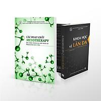 Combo sách Khoa học về làn da và Sách Các hoạt chất Mesotherapy ứng dụng trong da liễu thẩm mỹ