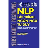 Sách - Thật đơn giản NLP lập trình ngôn ngữ tư duy