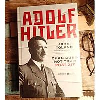 Tác Phẩm Đồ Sộ Và Chi Tiết Nhất Từng Có Về Adolf Hitler: Adolf Hitler – Chân Dung Một Trùm Phát Xít