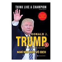 Nghĩ Như Nhà Vô Địch (Think Like A Champion)
