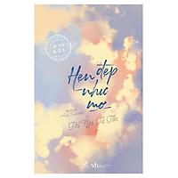 Hẹn Đẹp Như Mơ (Tái Bản 2019) - Tặng Kèm Bookmark + Postcard (Số Lượng Có Hạn)