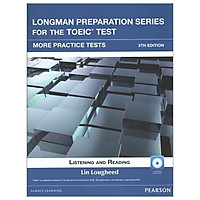 Longman Preparation Series for the TOEIC Test: Listening and Reading More Practice + CD-ROM w/Audio and Answer Key - 5th Edition