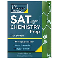SAT Subject Test Chemistry Prep, 17th Edition: 3 Practice Tests + Content Review + Strategies & Techniques (College Test Preparation), 17th Edition