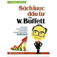 Cuốn sách Sách Lược Đầu Tư Của W. Buffett - Tác giả: Lí Thành Tư - Hạ Dịch Ân