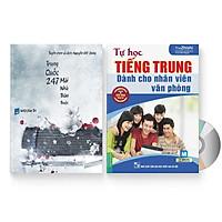 Combo 2 sách: Trung Quốc 247: Mái nhà thân thuộc (Song ngữ Trung - Việt có Pinyin) + Tự Học Tiếng Trung Dành Cho Nhân Viên Văn Phòng  + DVD quà tặng