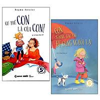 Combo Con Có Thể Tự Bảo Vệ Mình - Cơ Thể Con Là Của Con + Con Không Bao Giờ Đi Cùng Người Lạ (Bộ 2 Cuốn)
