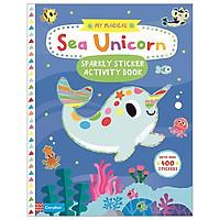 My Magical Sea Unicorn Sparkly Sticker Activity Book