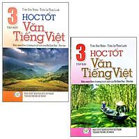 Combo Học Tốt Văn - Tiếng Việt 3: Tập 1 Và 2 (Bộ 2 Tập)