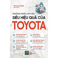 Phương Pháp Làm Việc Siêu Hiệu Quả Của Toyota