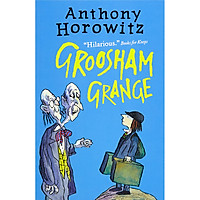 The Wickedly Funny Anthony Horowitz: Groosham Grance