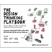 The Design Thinking Playbook- Thực Hành Tư Duy Thiết Kế