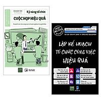 Combo Sách Kỹ Năng Làm Việc Hiệu Quả Để Thành Công: Kỹ Năng Tổ Chức Cuộc Họp Hiệu Quả - Bí Quyết Làm Việc Chuyên Nghiệp và Sáng Tạo Của Người Nhật + Lập Kế Hoạch Tổ Chức Công Việc Hiệu Quả