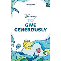 The Way To Give Generously (Song Ngữ Anh - Việt)