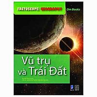 Factoscope: Geography - Vũ Trụ Và Trái Đất (Tranh Màu)