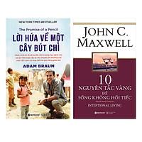 Combo 2 Cuốn Sách Về Tư Duy - Kỹ Năng Sống Hay: Lời Hứa Về Một Cây Bút Chì + 10 Nguyên Tắc Vàng Để Sống Không Hối Tiếc