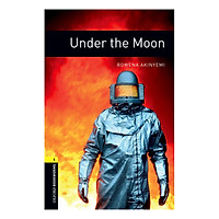 Oxford Bookworms Library (3 Ed.) 1: Under The Moon