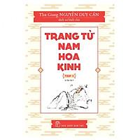 Trang Tử Nam Hoa Kinh (Tập 1)
