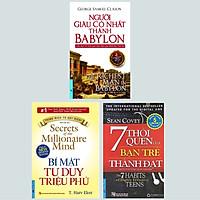 Combo (3 Cuốn): 7 Thói Quen Của Bạn Trẻ Thành Đạt (Tái Bản) + Bí Mật Tư Duy Triệu Phú (Tái Bản) + Người Giàu Có Nhất Thành Babylon - Cuốn Sách Về Cách Làm Giàu Hiệu Quả Nhất Mọi Thời Đại