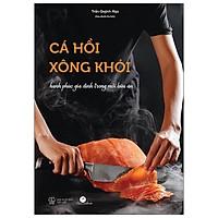 Cá Chép - Cá Hồi Xông Khói - Hạnh Phúc Gia Đình Trong Mỗi Bữa Ăn