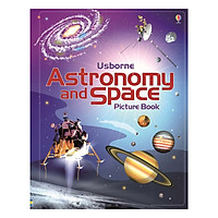 Sách tiếng Anh - Usborne Science: Astronomy and Space Picture Book