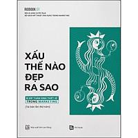 Rio Book No.1 - Xấu Thế Nào, Đẹp Ra Sao - Bí Kíp Thẩm Định Thiết Kế Trong Marketing (Tái Bản)