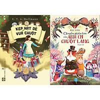 Combo 2 cuốn Văn học thiếu nhi đặc sắc: Chuyến Phiêu Lưu Của Anh Em Chuột Lang + Kẹp Hạt Dẻ và Vua Chuột