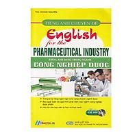 Sách - Tiếng Anh Chuyên Đề - Tiếng Anh Dùng Trong Ngành Công Nghiệp Dược