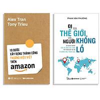 Combo Sách : 10 Bước Xây Dựng Thành Công Thương Hiệu Việt Trên Amazon + Đi Ra Thế Giới Với Người Khổng Lồ