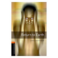 Oxford Bookworms Library (3 Ed.) 2: Return to Earth